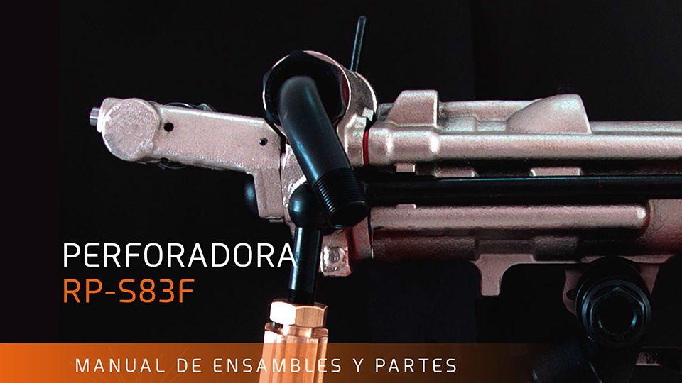 MANUAL DE ENSAMBLE Y PARTES PERFORADORA RP - S83F
